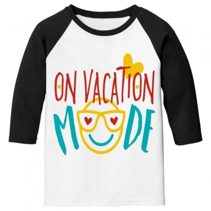 On Vacation Mode Youth 3/4 Sleeve Designed By Perfect Designers
