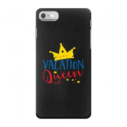 Vacation Queen Iphone 7 Case Designed By Perfect Designers