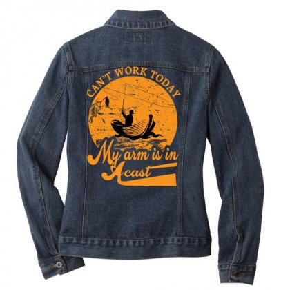 Can't Work Today Fishing T Shirt Ladies Denim Jacket Designed By Asayem