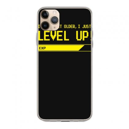I Don't Age, I Just Level Up Iphone 11 Pro Max Case Designed By Satrio Art