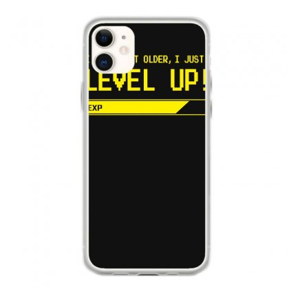 I Don't Age, I Just Level Up Iphone 11 Case Designed By Satrio Art
