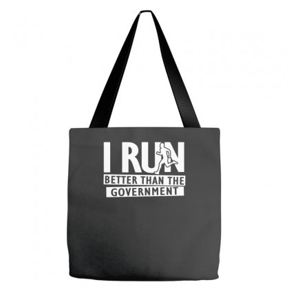 I Run Better Than The Government Tote Bags Designed By Satrio Art