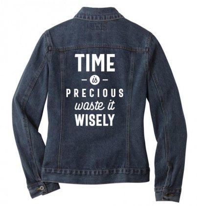Time Is Precious Waste It Wisely Funny T-shirt Ladies Denim Jacket Designed By Cidolopez