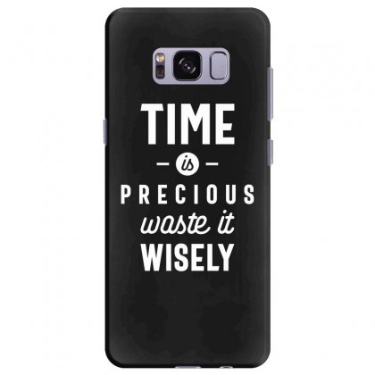 Time Is Precious Waste It Wisely Funny T-shirt Samsung Galaxy S8 Plus Case Designed By Cidolopez