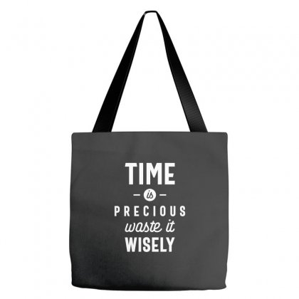 Time Is Precious Waste It Wisely Funny T-shirt Tote Bags Designed By Cidolopez