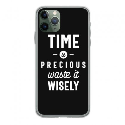 Time Is Precious Waste It Wisely Funny T-shirt Iphone 11 Pro Case Designed By Cidolopez