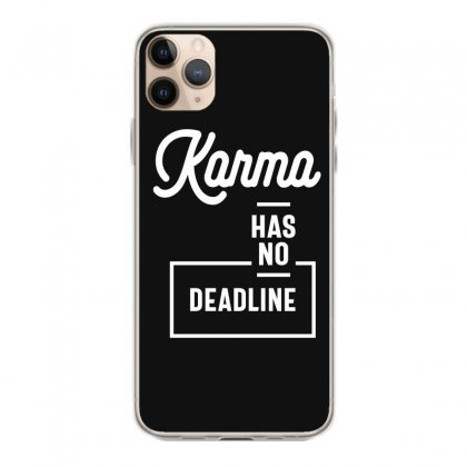 Karma Has No Deadline - Funny Gift Iphone 11 Pro Max Case Designed By Cidolopez