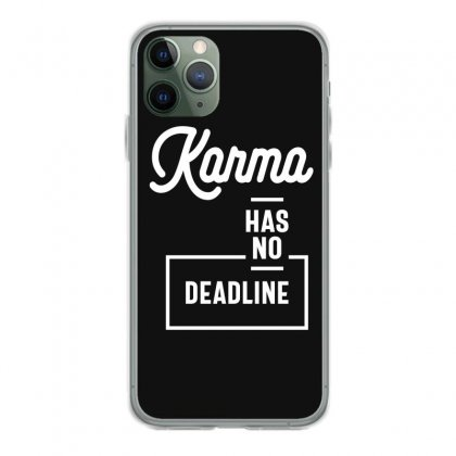 Karma Has No Deadline - Funny Gift Iphone 11 Pro Case Designed By Cidolopez