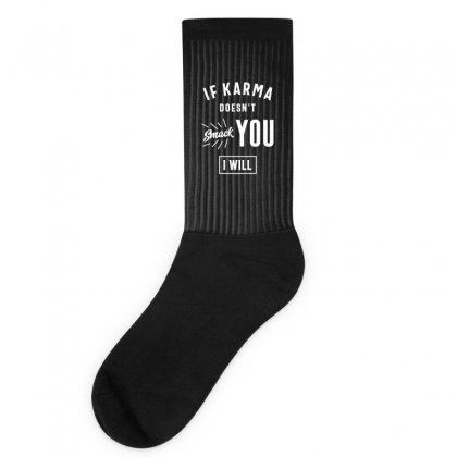 If Karma Doesn't Smack You I Will Socks Designed By Cidolopez
