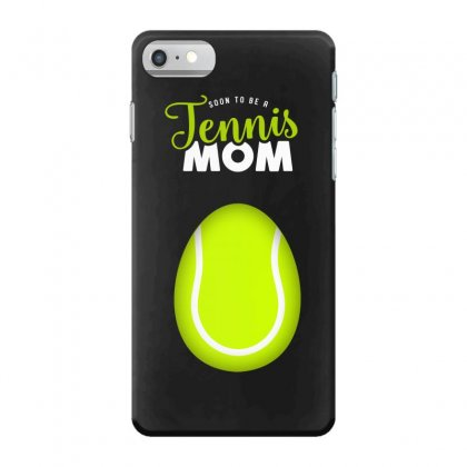 Soon To Be A Tennis Mom Egg Iphone 7 Case Designed By Honeysuckle