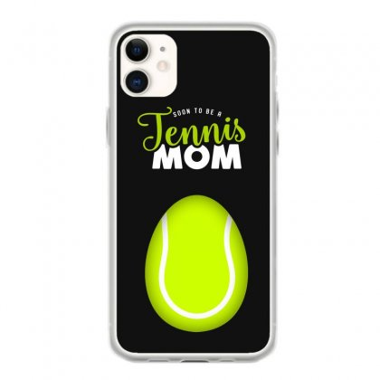 Soon To Be A Tennis Mom Egg Iphone 11 Case Designed By Honeysuckle