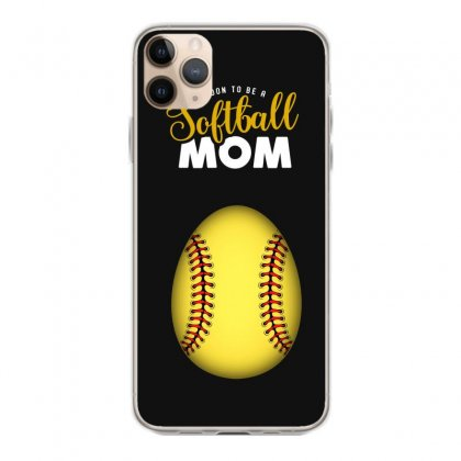 Soon To Be A Softball Mom Egg Iphone 11 Pro Max Case Designed By Honeysuckle