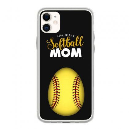 Soon To Be A Softball Mom Egg Iphone 11 Case Designed By Honeysuckle