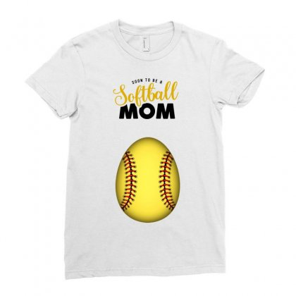 Soon To Be A Softball Mom Ladies Fitted T-shirt Designed By Honeysuckle