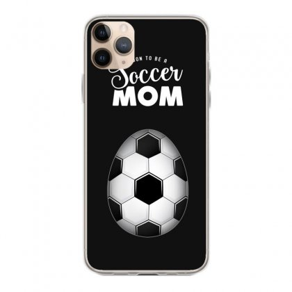 Soon To Be A Soccer Mom Iphone 11 Pro Max Case Designed By Honeysuckle