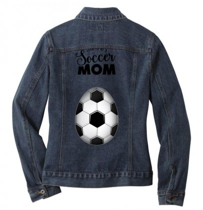 Soon To Be A Soccer Mom Ladies Denim Jacket Designed By Honeysuckle