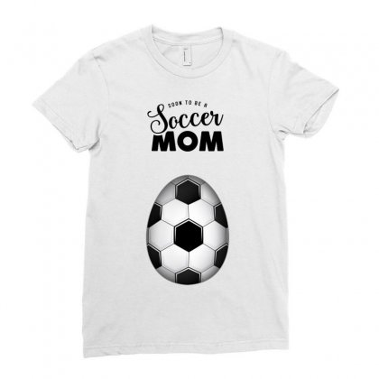 Soon To Be A Soccer Mom Ladies Fitted T-shirt Designed By Honeysuckle