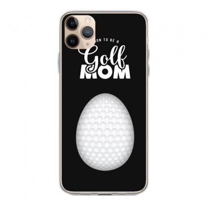 Soon To Be A Golf Mom Iphone 11 Pro Max Case Designed By Honeysuckle