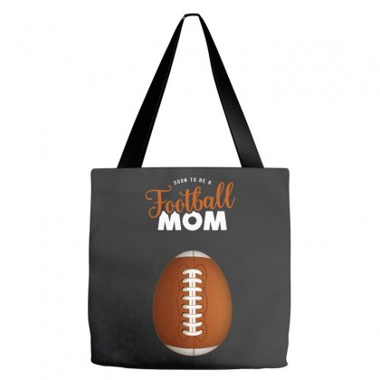 Soon To Be A Football Mom Tote Bags Designed By Honeysuckle