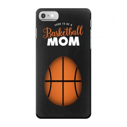 Soon To Be A Basketball Mom Iphone 7 Case Designed By Honeysuckle