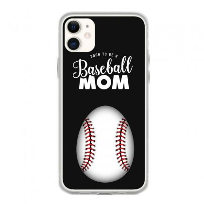 Soon To Be A Baseball Mom Iphone 11 Case Designed By Honeysuckle