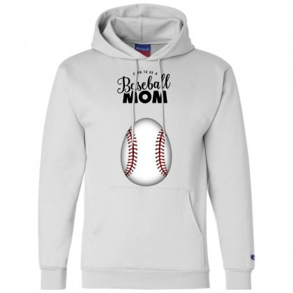Soon To Be A Baseball Mom Champion Hoodie Designed By Honeysuckle