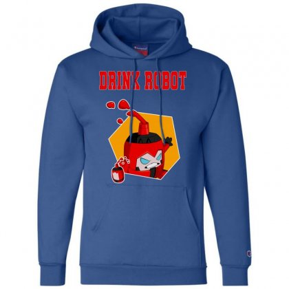 Drink Robot Champion Hoodie Designed By Butterfly99