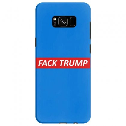 Fack Trump Samsung Galaxy S8 Case Designed By Butterfly99