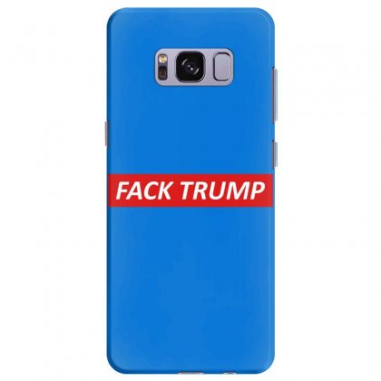 Fack Trump Samsung Galaxy S8 Plus Case Designed By Butterfly99
