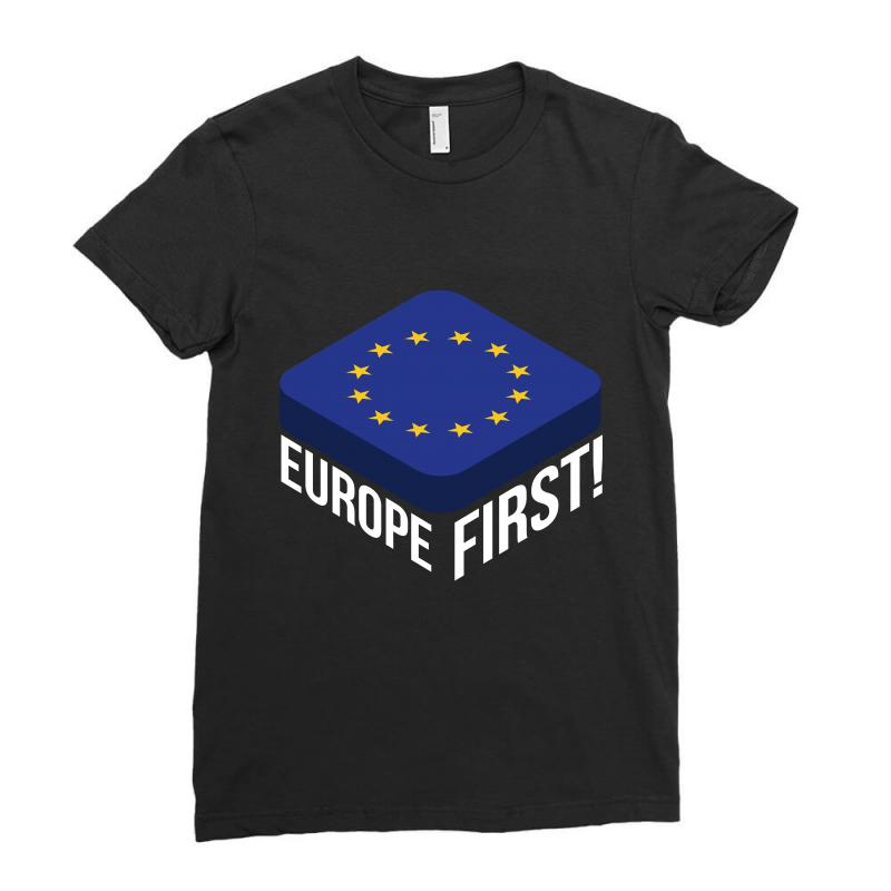 Europe First Ladies Fitted T-shirt | Artistshot