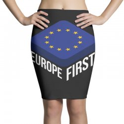 europe first Pencil Skirts | Artistshot