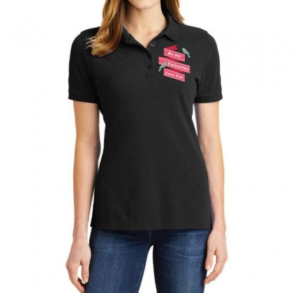 Be My Valentine Love You Ladies Polo Shirt Designed By Estore