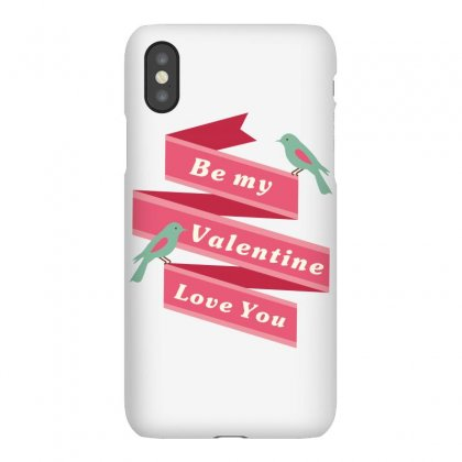 Be My Valentine Love You Iphonex Case Designed By Estore