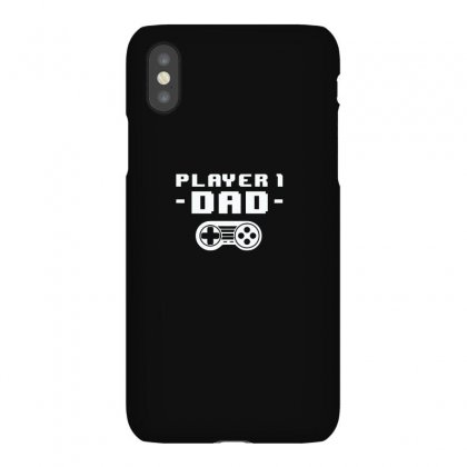 Gamer Dad Is Player 1 Iphonex Case Designed By Alpharose
