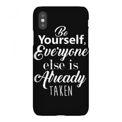 Be Yourself Iphonex Case Designed By Arsyad