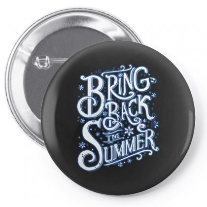 Bring Back The Summer Pin-back Button Designed By Arsyad