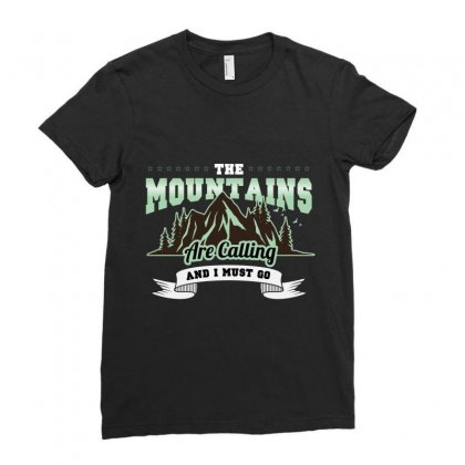 The Mountains Are Calling And I Must Go Ladies Fitted T-shirt Designed By Wizarts