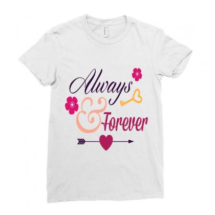 Always And Forever Ladies Fitted T-shirt Designed By Perfect Designers