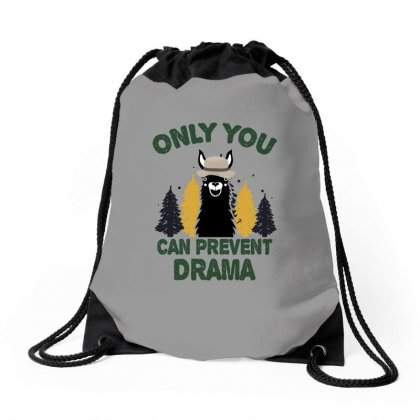 Only You Can Prevent Drama For Light Drawstring Bags Designed By Sengul
