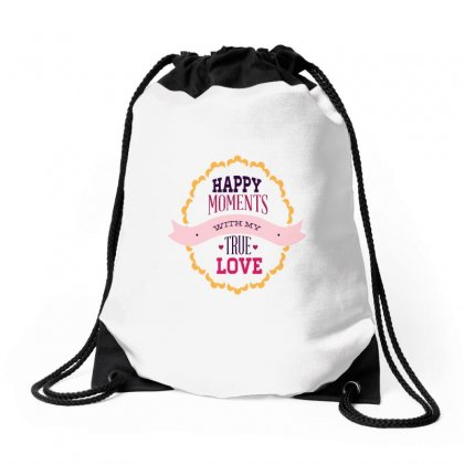 Happy Moments True Love Drawstring Bags Designed By Perfect Designers