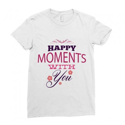 Happy Moments With You Ladies Fitted T-shirt Designed By Perfect Designers