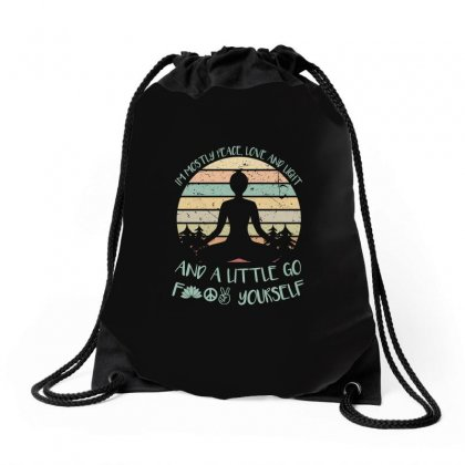 I'm Mostly Peace Love And Light And A Little Go Yoga Drawstring Bags Designed By Omer Acar