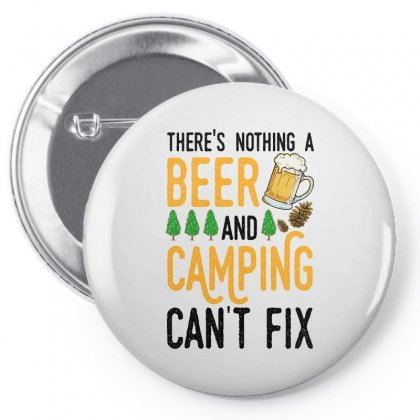 There's Nothing A Beer And Camping Can't Fix For Light Pin-back Button Designed By Sengul