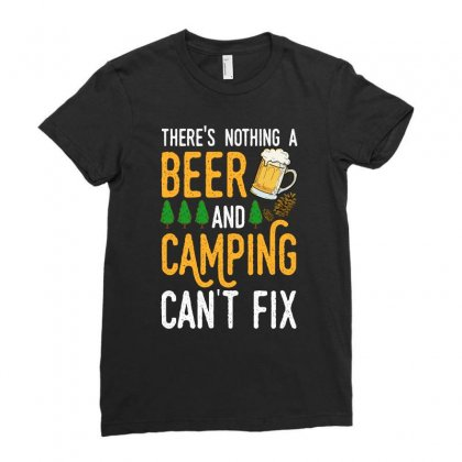 There's Nothing A Beer And Camping Can't Fix For Dark Ladies Fitted T-shirt Designed By Sengul