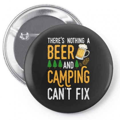 There's Nothing A Beer And Camping Can't Fix For Dark Pin-back Button Designed By Sengul