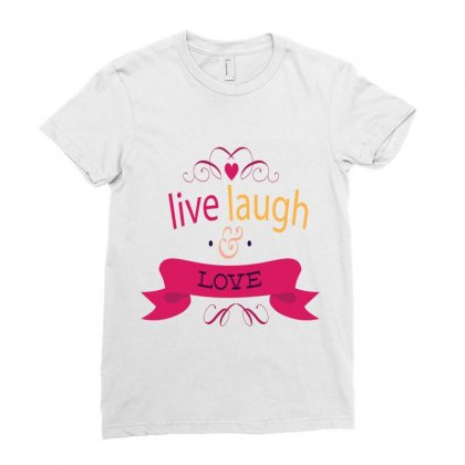 Live Laugh Love Ladies Fitted T-shirt Designed By Perfect Designers