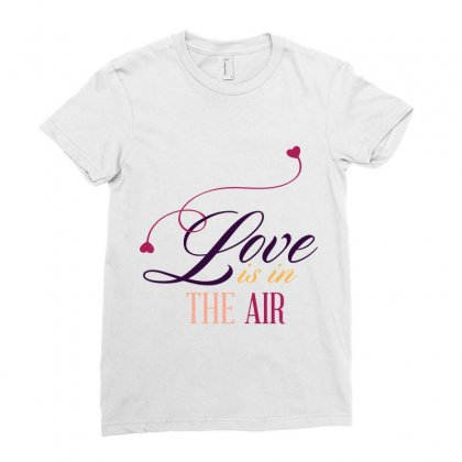 Love In The Air Ladies Fitted T-shirt Designed By Perfect Designers