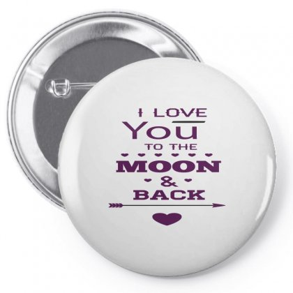 Love You To The Moon And Back Pin-back Button Designed By Perfect Designers