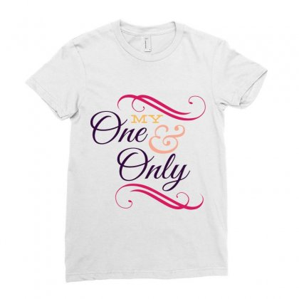 My One And Only Ladies Fitted T-shirt Designed By Perfect Designers