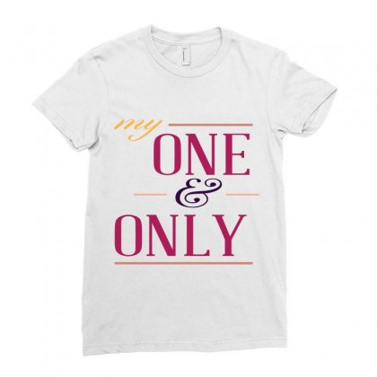 My One And Only2 Ladies Fitted T-shirt Designed By Perfect Designers